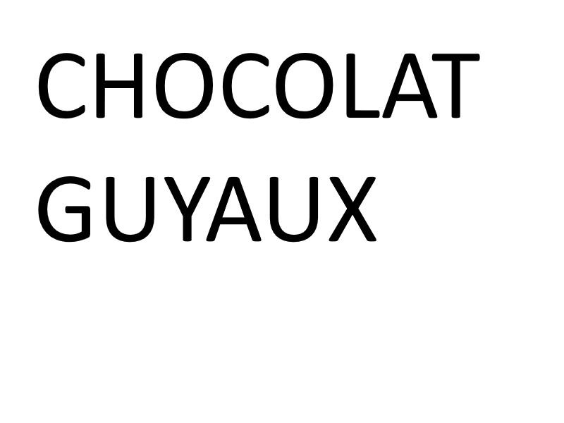 Chocolat Guyaux