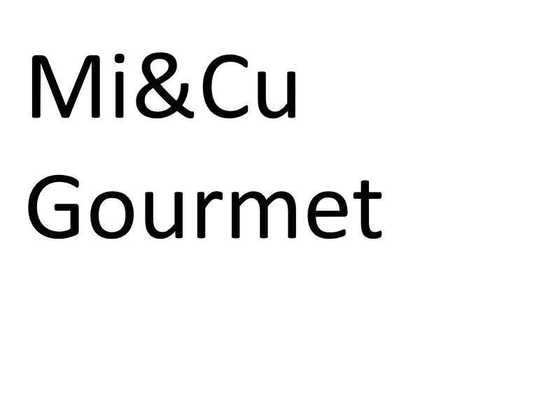 Mi & Cu Gourmet